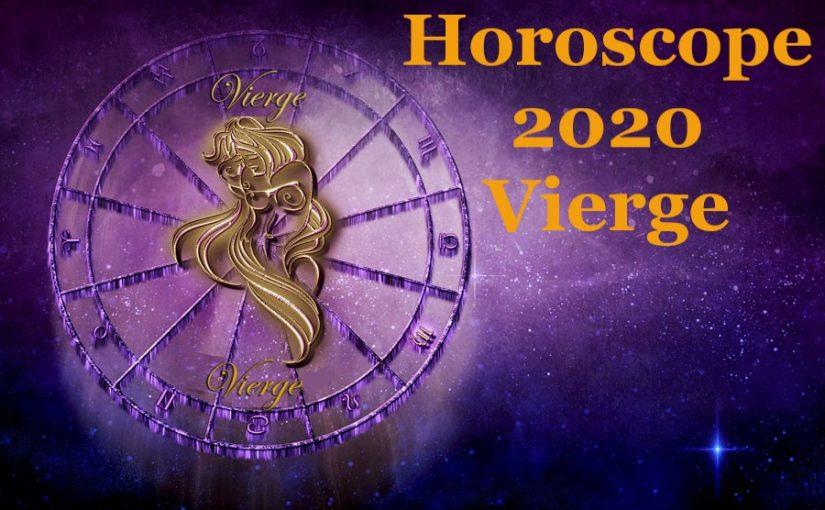 Horoscope 2020 de la Vierge